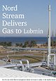 Nord Stream Delivers Gas to Lubmin