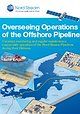 Overseeing Operations of the Offshore Pipeline