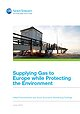 Supplying Gas to Europe while Protecting the Environment