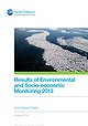 Results of Environmental and Socio-economic Monitoring 2013